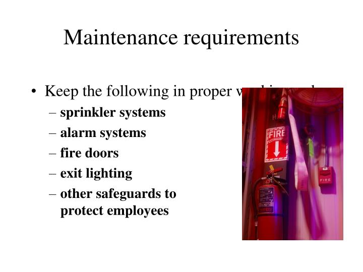 Maintenance requirements