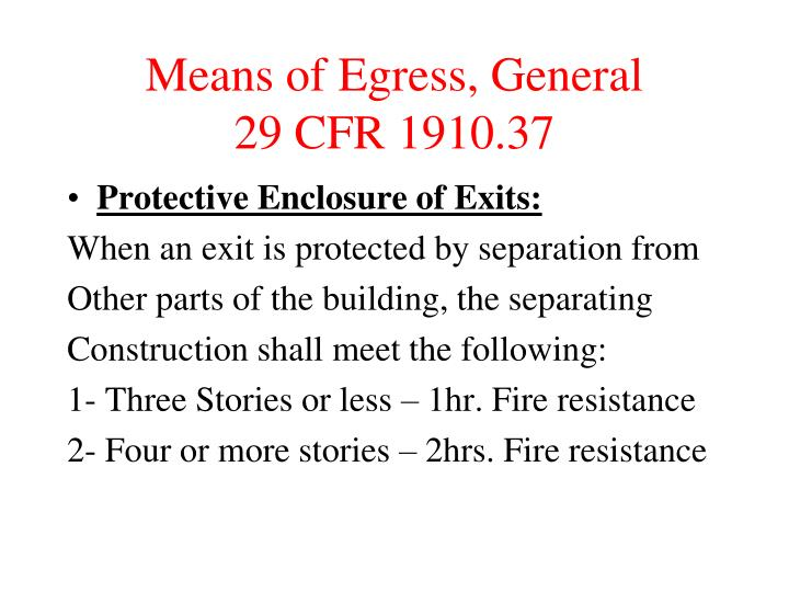 Means of Egress, General