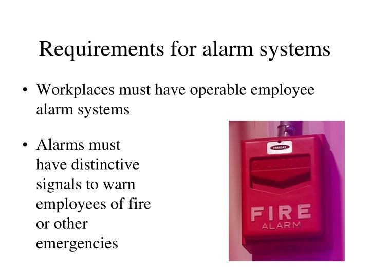 Requirements for alarm systems