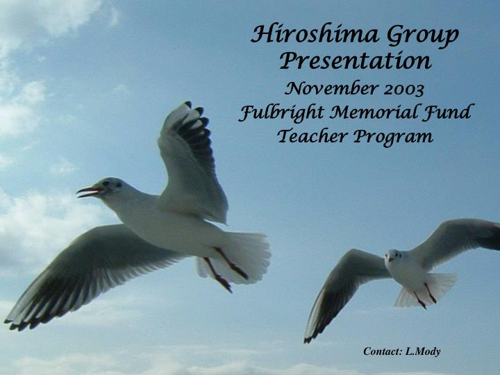 Hiroshima Group Presentation