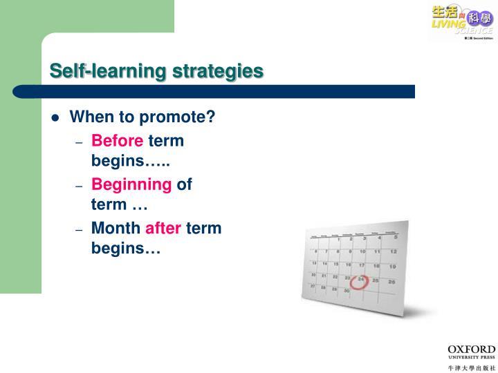 Self-learning strategies