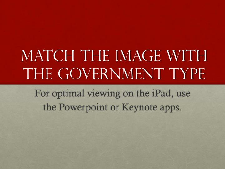 Match the Image with the government type