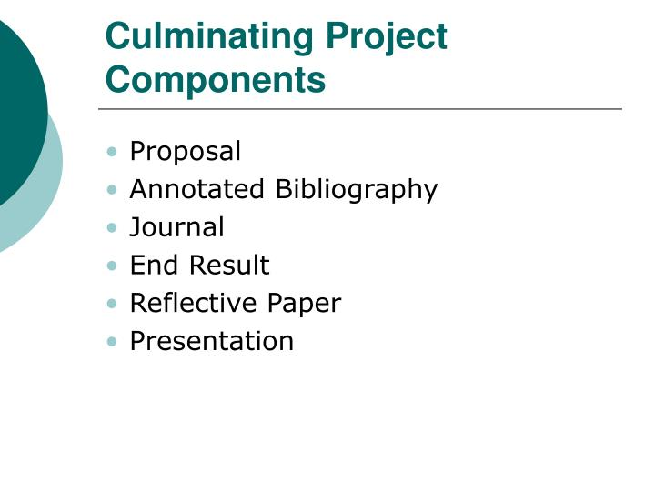 Culminating Project Components