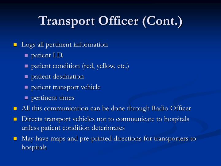 Transport Officer (Cont.)