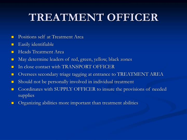 TREATMENT OFFICER