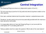 central integration