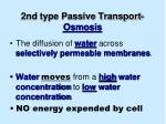 2nd type passive transport osmosis