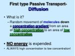 first type passive transport diffusion