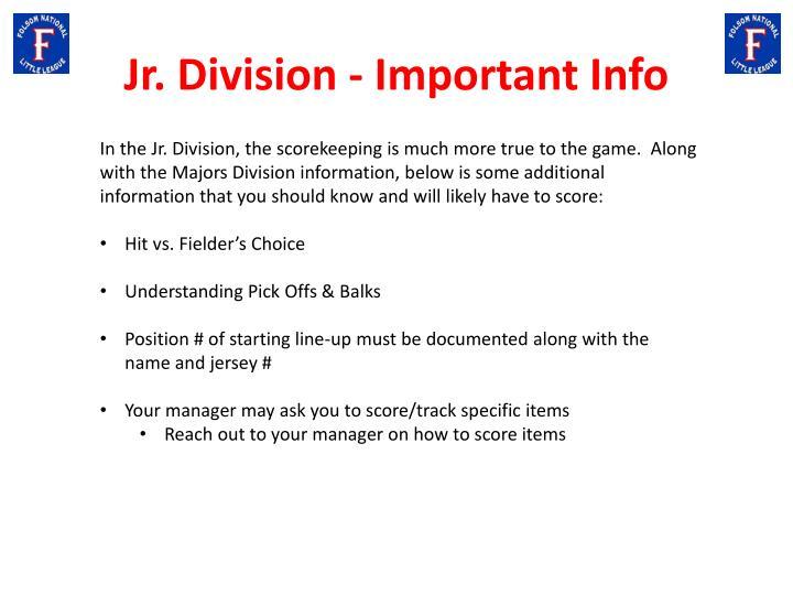 Jr. Division - Important Info
