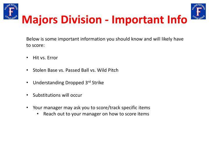 Majors Division - Important Info