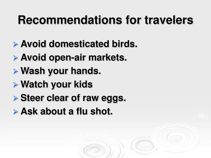 Recommendations for travelers