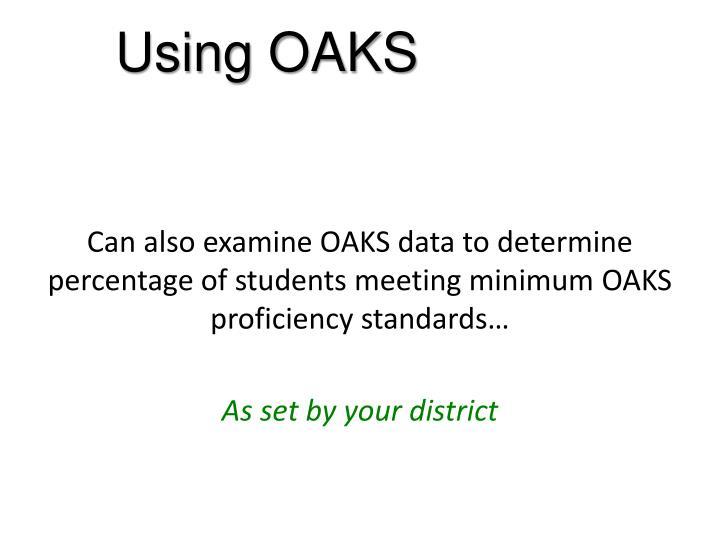 Using OAKS