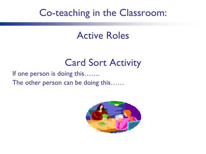 Co-teaching in the Classroom: