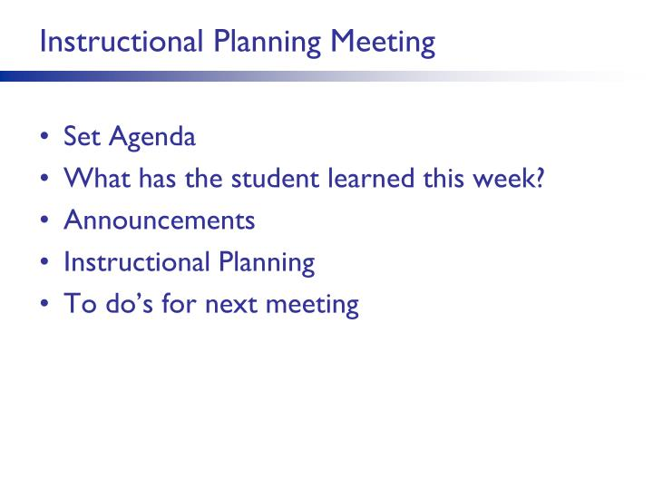Instructional Planning Meeting