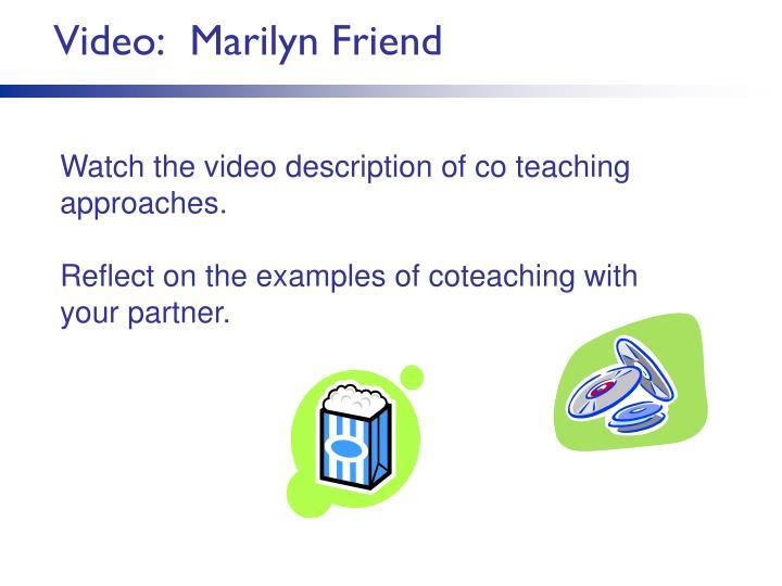 Video:  Marilyn Friend
