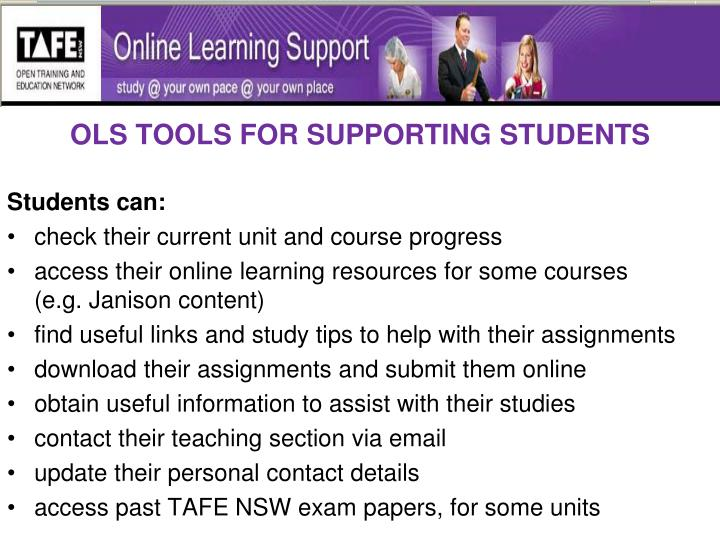 OLS TOOLS FOR SUPPORTING STUDENTS