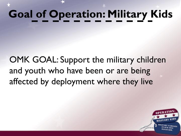 Goal of Operation: Military Kids