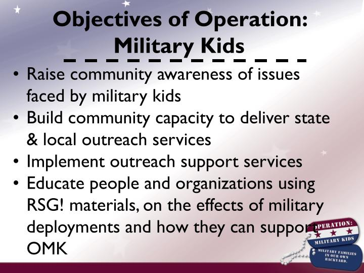 Objectives of Operation: Military Kids