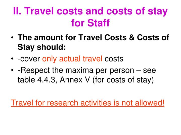 II. Travel costs and costs of stay for Staff
