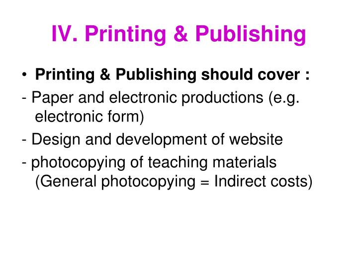 IV. Printing & Publishing