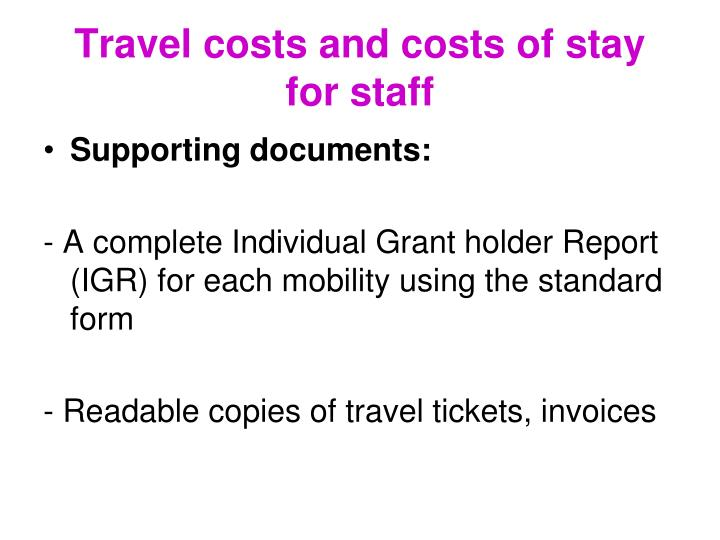 Travel costs and costs of stay for staff