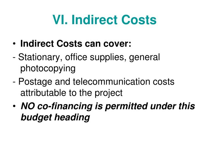 VI. Indirect Costs