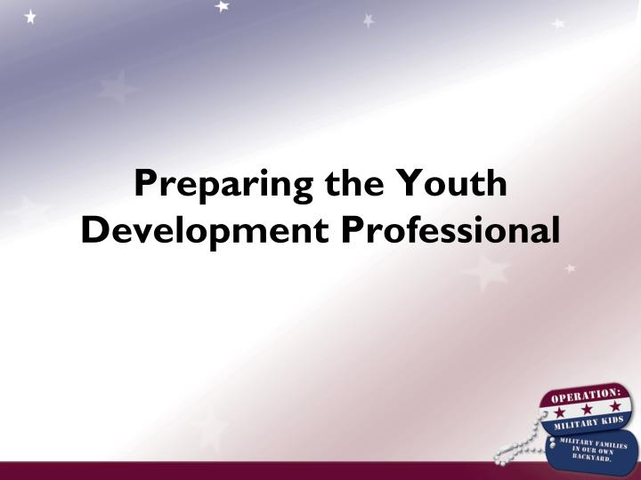Preparing the Youth Development Professional
