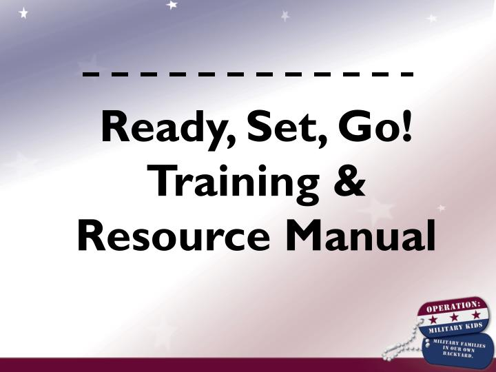 Ready, Set, Go! Training & Resource Manual