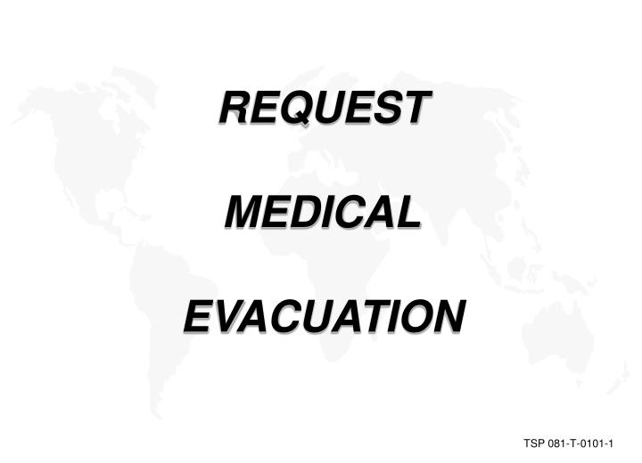 request medical evacuation outline