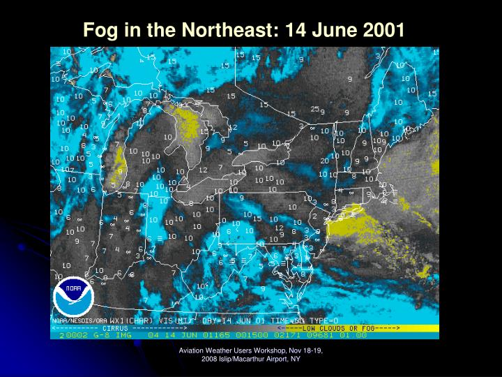 Fog in the Northeast: 14 June 2001