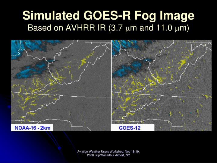 Simulated GOES-R Fog Image
