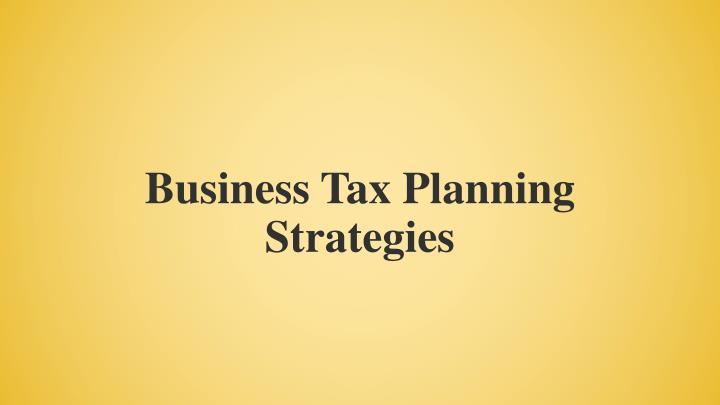 Business Tax Planning Strategies