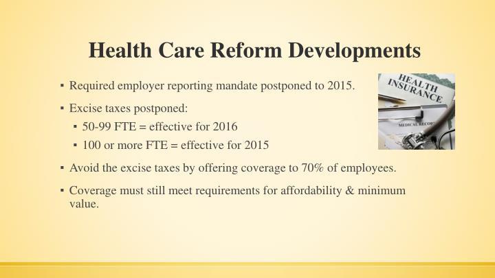 Health Care Reform Developments