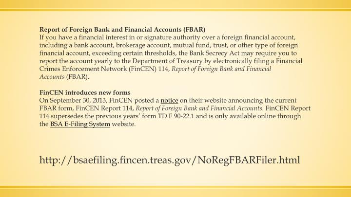 Report of Foreign Bank and Financial Accounts (FBAR)