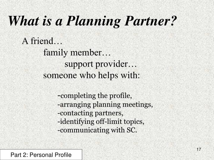What is a Planning Partner?
