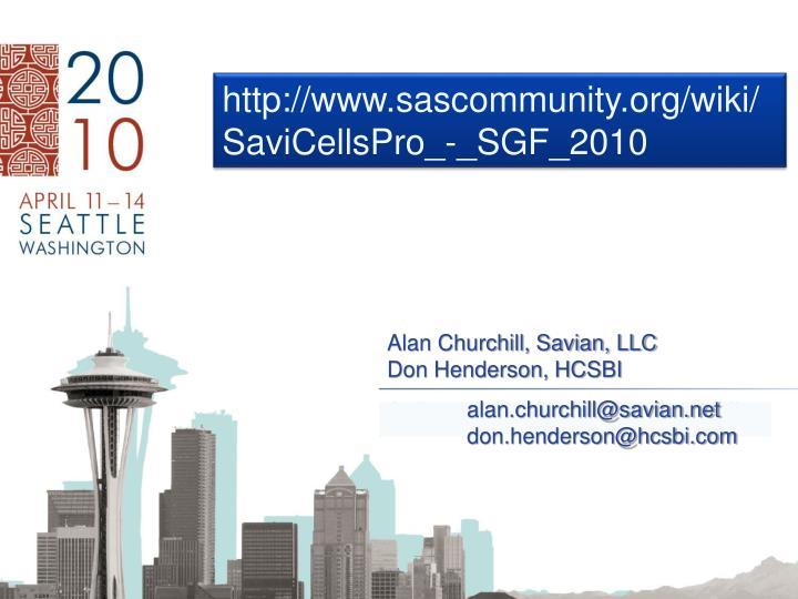 http://www.sascommunity.org/wiki/SaviCellsPro_-_SGF_2010