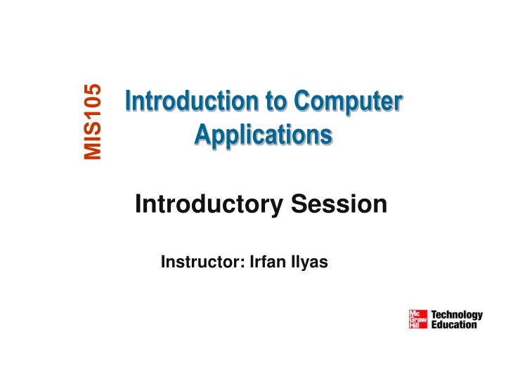 Introduction to Computer Applications