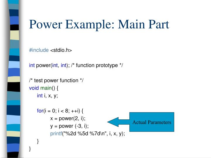 Power Example: Main Part