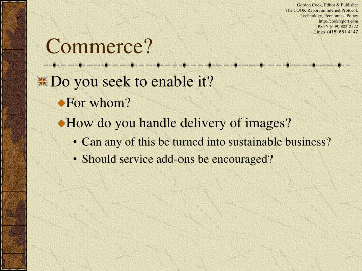 Commerce?