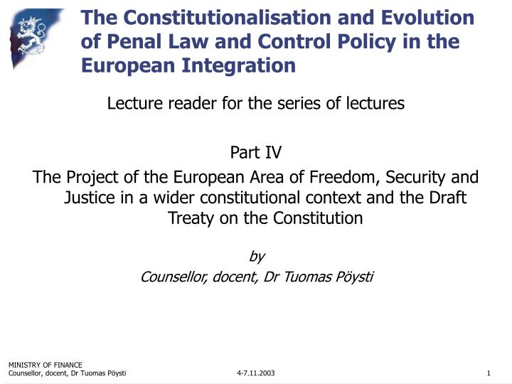 constitutional law and european integration Constitutional identity in italy : european and the case law of the constitutional court the paper and the project of european integration.