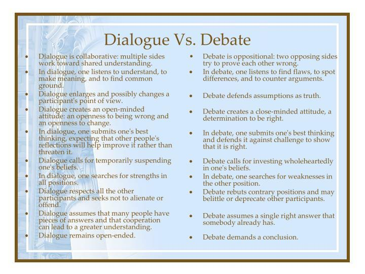 Dialogue is collaborative: multiple sides