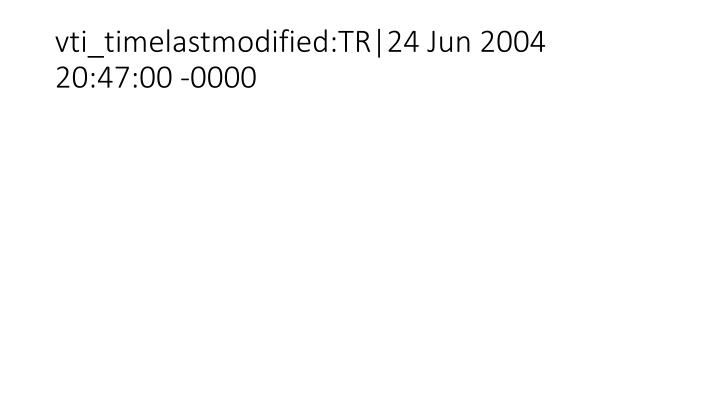 Vti timelastmodified tr 24 jun 2004 20 47 00 0000