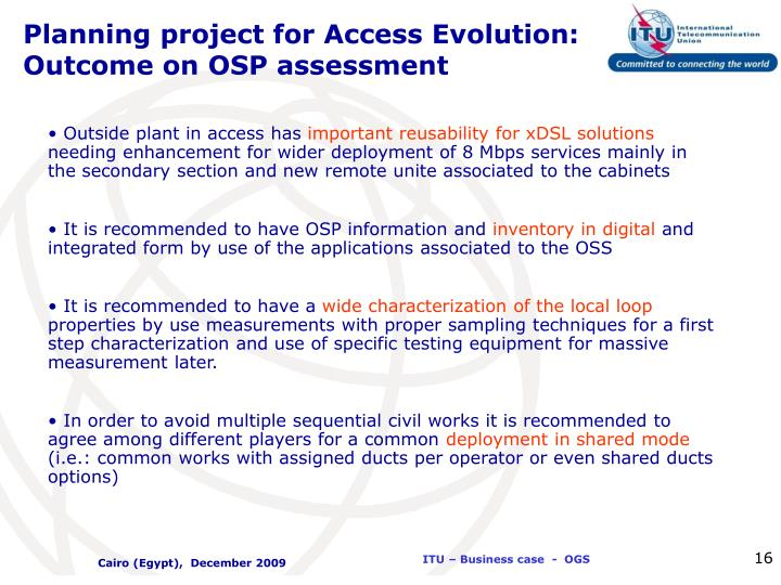 Planning project for Access Evolution: Outcome on OSP assessment