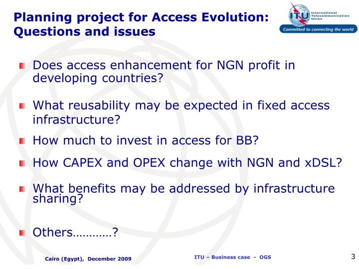 Planning project for Access Evolution: Questions and issues