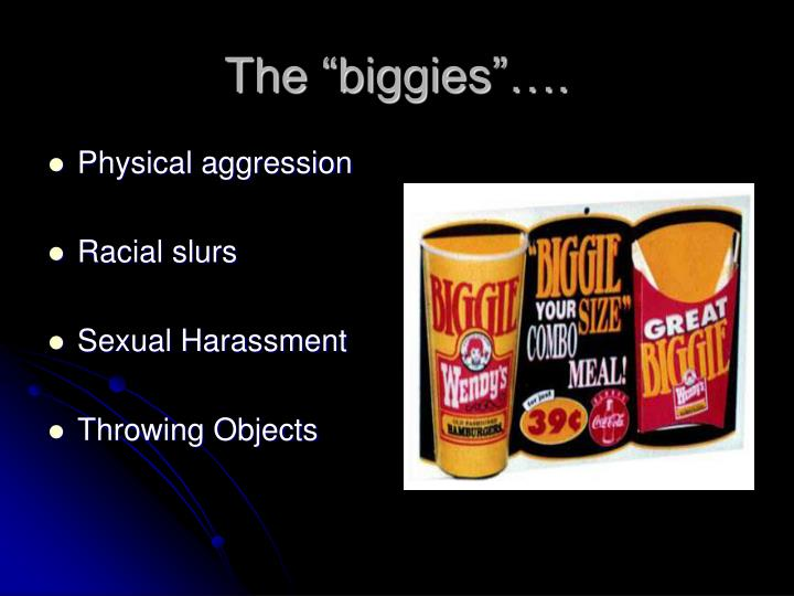 "The ""biggies""…."