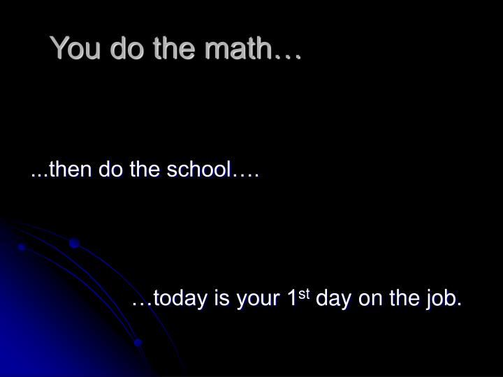 You do the math…
