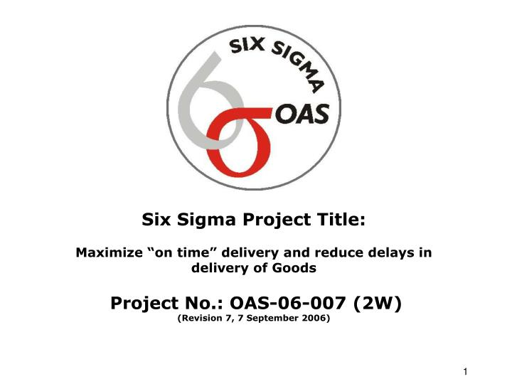 Six Sigma Project Title: