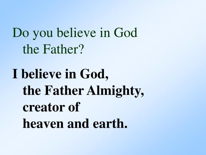 Do you believe in God