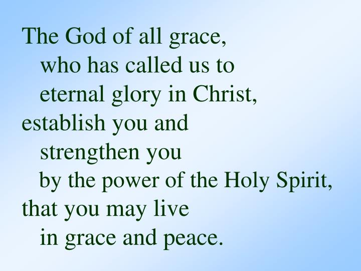 The God of all grace,