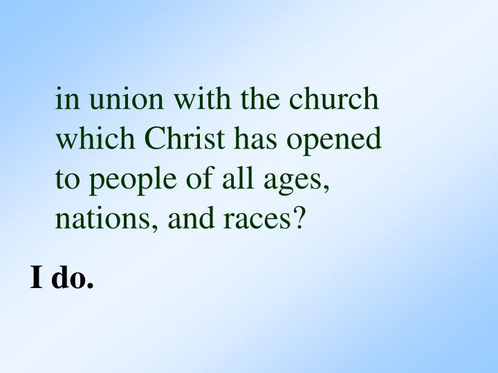 in union with the church